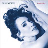Class Actress, Rapprocher (LP)