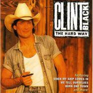 Clint Black, The Hard Way (CD)