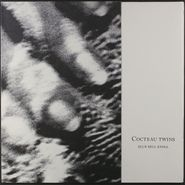 Cocteau Twins, Blue Bell Knoll [1988 Issue] (LP)