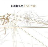 Coldplay, Live 2003 [CD & DVD] (CD)