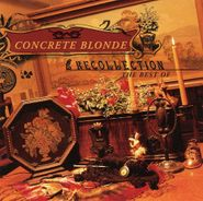 Concrete Blonde, Recollection (CD)