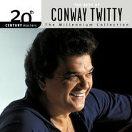 Conway Twitty, 20th Century Masters - The Millennium Collection: The Best of Conway Twitty (CD)