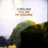 Copeland, You Are My Sunshine (CD)