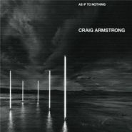 Craig Armstrong, As If To Nothing (CD)