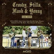 Crosby, Stills, Nash & Young, Mojo Presents: Crosby, Stills, Nasy & Young: Live 1974 (CD)