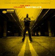 House Shoes, House Shoes Presents: The Gift Vol. 2 Dertbeats (Cassette)