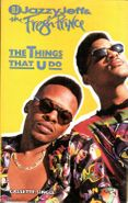 DJ Jazzy Jeff & The Fresh Prince, The Things That U Do (Cassette)