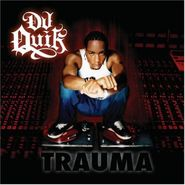 DJ Quik, Trauma (CD)