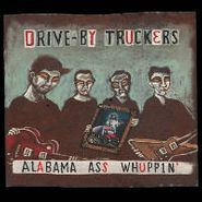 Drive-By Truckers, Alabama Ass Whuppin' (LP)