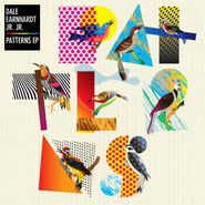 """Dale Earnhardt Jr. Jr., Patterns EP [RECORD STORE DAY] (12"""")"""