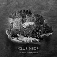 Dan Mangan, Club Meds [180 Gram Vinyl] (LP)