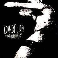 Dandelion, I Think I'm Gonna Be Sick (CD)