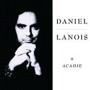 Daniel Lanois, Acadie (CD)