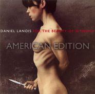 Daniel Lanois, For The Beauty Of Wynona (CD)