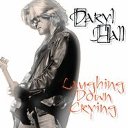 Daryl Hall, Laughing Down Crying (CD)