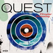 Quest, Circular Dreaming (CD)