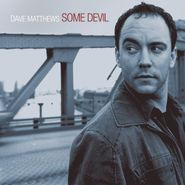 Dave Matthews, Some Devil [Limited Edition] (CD)