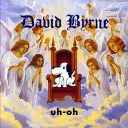 David Byrne, Uh-Oh (CD)