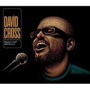 David Cross, Bigger & Blackerer (CD)