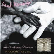 Dead Kennedys, Plastic Surgery Disasters & In God We Trust, Inc. (CD)