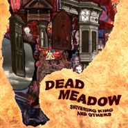 Dead Meadow, Shivering King & Others (CD)
