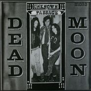 Dead Moon, Unknown Passage [Remastered] (LP)