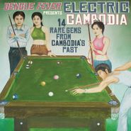 Various Artists, Dengue Fever Presents Electric Cambodia (LP)