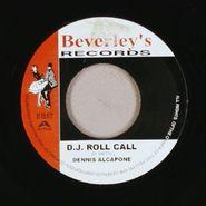 "Dennis Alcapone, D.j. Roll Call (7"")"