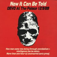 Devo, Now It Can Be Told: Devo At The Palace 12/9/88 (CD)