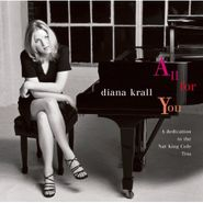 Diana Krall, All For You: A Dedication To The Nat King Cole Trio (CD)
