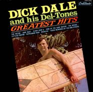 Dick Dale & His Del-Tones, Greatest Hits 1961-1976 [2016 Issue] (LP)