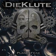 Die Klute, Planet Fear (CD)