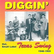 Various Artists, Diggin' Hot, Small Label Texas Swing 1946-1955 [IMPORT] (CD)