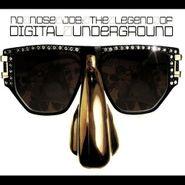Digital Underground, No Nose Job: Legend Of Digital Underground (CD)