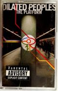 Dilated Peoples, The Platform (Cassette)