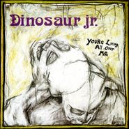 Dinosaur Jr., You're Living All Over Me (LP)