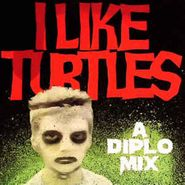Diplo, I Like Turtles (CD)