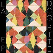 "Dog Bite, LA EP (12"")"