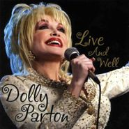 Dolly Parton, Live & Well (CD)