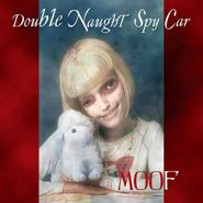 Double Naught Spy Car, Moof (CD)