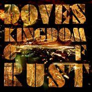 Doves, Kingdom Of Rust (CD)
