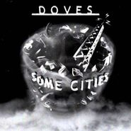 Doves, Some Cities (CD)