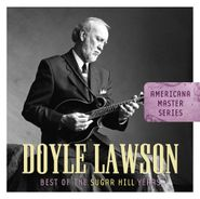 Doyle Lawson, Best Of The Sugar Hill Years (CD)