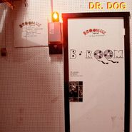 Dr. Dog, B-Room (LP)