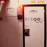 Dr. Dog, B-Room (CD)