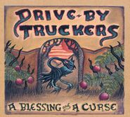Drive-By Truckers, A Blessing And A Curse (CD)