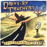 Drive-By Truckers, Southern Rock Opera (LP)