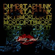 Dumpstaphunk, Dirty Word (CD)
