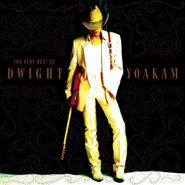 Dwight Yoakam, The Very Best Of Dwight Yoakam (CD)