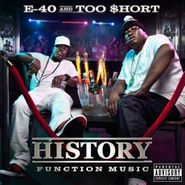 E-40, History: Function Music (CD)
